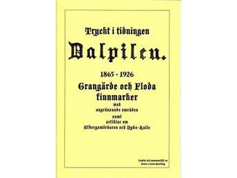 Ur Dalpilen: Grangärde, Floda finnmark, Skattlösberg, Lövsjön, Norhyttan - Köping - Ur Dalpilen: Grangärde, Floda finnmark, Skattlösberg, Lövsjön, Norhyttan - Köping
