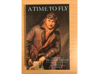 A time to fly The memoirs of Sir Alan Cobham (engelska) 1986 flyghistorisk bok