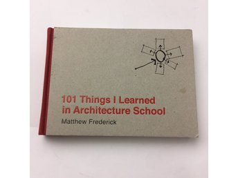 Lärobok, 101 Things I Learned in Architecture School, Matthew Frederick