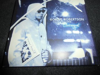 Robbie Robertson - How to become.... - Digipack - 2011 - Ny