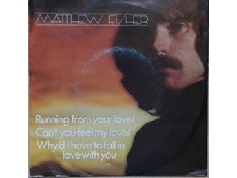 "Matthew Fisher title* Running From Your Love* Rock 7"" Netherlands"
