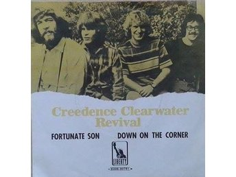 Creedence Clearwater Revival title* Fortunate Son* Pop Rock Swe 7""