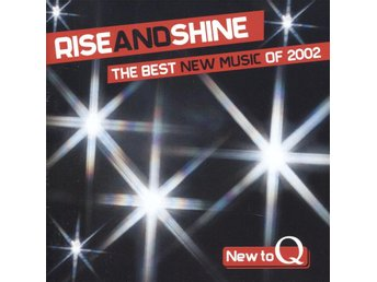 Rise And Shine: The Best New Music Of 2002 - CD
