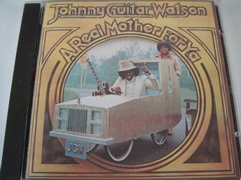JOHNNY GUITAR WATSON A real mother for ya CD BLUES SEQUEL