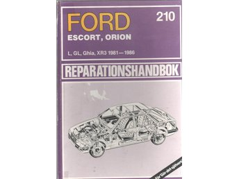Reperationshandbok - Ford Escort, Orion 1981-86