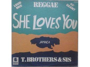 T. Brothers & Sis* title* She Loves You* Reggae France 12""