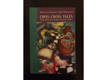 Criss-Cross Tales - Short Stories from English-speaking Cultures