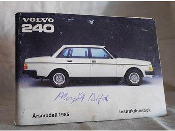 VOLVO 240 - 1985 Instruktionsbok , handbok - Mora - VOLVO 240 - 1985 Instruktionsbok , handbok - Mora