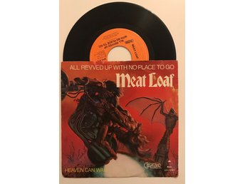 Meat Loaf: All revved up with no place to go/ Heaven can wait
