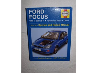 Haynes Reparationshandbok. Ford Focus. 1998 to 2001