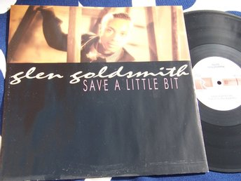"GLEN GOLDSMITH - SAVE A LITTLE BIT 12"" 1988 UK"