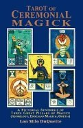 Tarot Of Ceremonial Magick 9780877287643
