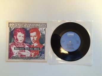 "Money talks - Brave young boy 7"" vinylsingel Nyskick"
