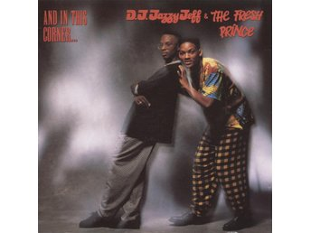 DJ Jazzy Jeff & The Fresh Prince - And In This Corner - 1989 - CD
