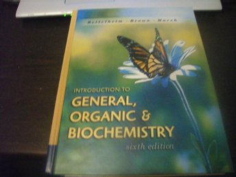 Introdution to General, organic & Biochemistry - Bettelheim m fl (2001)