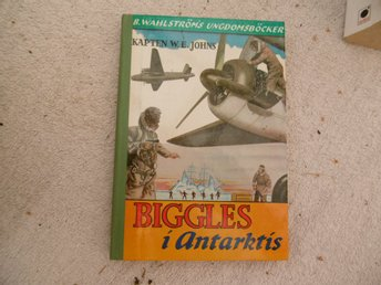 W. E. Johns - Biggles i Anarkitis - 1969