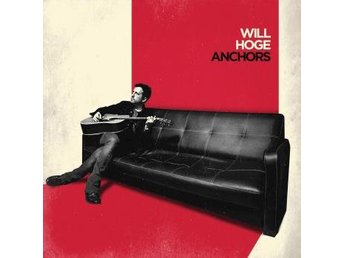 Hoge Will: Anchors (CD)