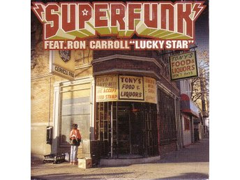 Superfunk-Lucky Star (2 vers.) / CD-singel feat. Ron Carroll