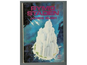 James Blish: Rymdstaden. Delta 1975