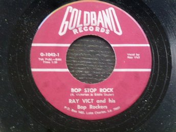 Ray Vict & His Bop Rockers ?? Bop Stop Rock/Wicked Love Goldband USA