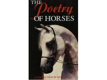 The Poetry Of Horses, Olwen Way (Eng)