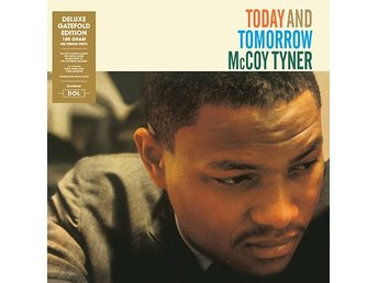 Tyner McCoy: Today And Tomorrow (Vinyl LP)