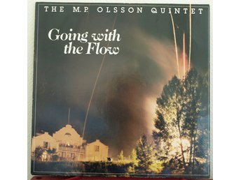 LP. THE MP. OLSSON QUINTET - GOING WITH THE FLOW.
