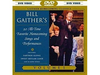 DVD BILL GAITHER´S 20 ALL TIME FAVORITE HOMECOMING SONGS AND PERFORMANCE