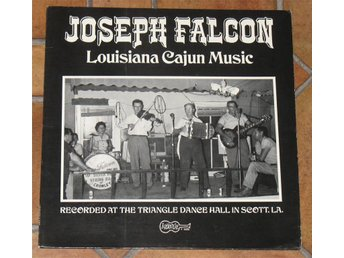 JOSEPH FALCON LOUISIANA CAJUN MUSIC ARHOOLE 5005 !