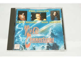 Wild connections - Gary Moore Phil Collins Rod Argent - östervåla - Wild connections - Gary Moore Phil Collins Rod Argent - östervåla