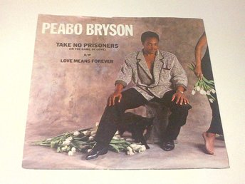 Peabo Bryson - Take No Prisoners (In The Game Of Love)
