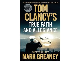 Tom Clancy's True Faith And Allegiance (Bok)