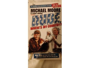 Michael Moore - Dude, where's my country