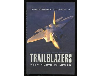 Trailblazers - Test Pilots in Action
