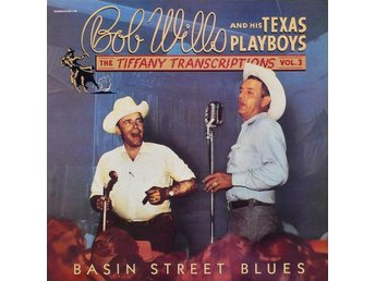 Bob Wills and his Texas Playboys Basin street blues
