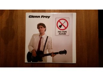 Glenn Frey - No fun aloud   LP