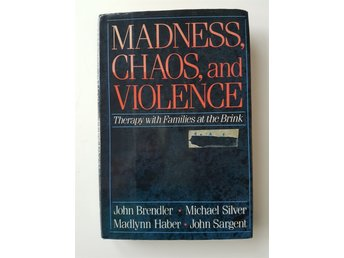 Brendler m fl: Madness, Chaos, and Violence.
