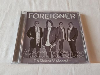 FOREIGNER - Acoustique , the Classics Unplugged - 2011 - USA-imp - Nyskick !