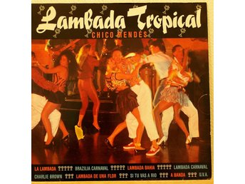 LP. CHICO MENDES - LAMBADA TROPICAL.