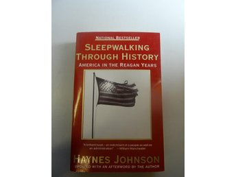 Sleepwalking through history - America in the Reagan years