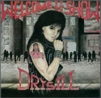 Drysill: Welcome To The Show (Vinyl LP) - Nossebro - Drysill: Welcome To The Show (Vinyl LP) - Nossebro