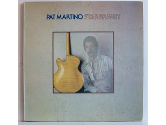 PAT MARTINO/ Starbright, Warner Bros Records, Canada 1976, EX