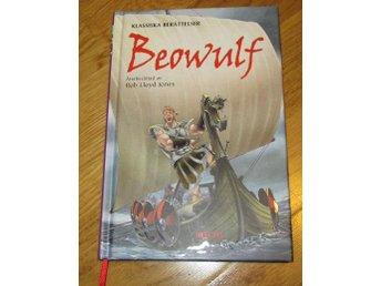Klassiska berättelser Beowulf Rob Lloyd Jones - Surahammar - Klassiska berättelser Beowulf Rob Lloyd Jones - Surahammar
