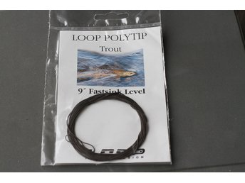 Loop Polytip trout fast sink level 9fot