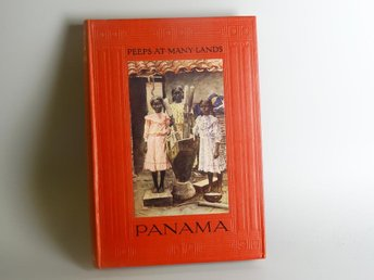 Peeps at many lands: Panama