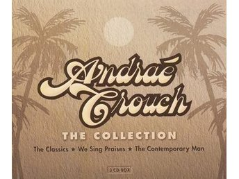 3CD BOX ANDRAE CROUCH -THE COLLECTION -  Ny