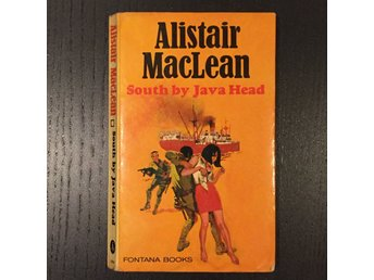 Alistair MacLean - South by Java Head - Fontana books 1971