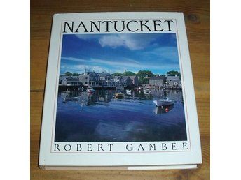 Gambee, Robert: Nantucket.