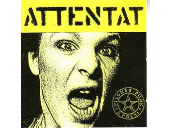 Attentat-Pilsner, punk och poesi / CD