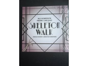 Nils Bondesson & Fredrik Carlquist, Skeleton Walk, cd, 2018
